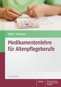Medikamentenlehre für Altenpflegeberufe