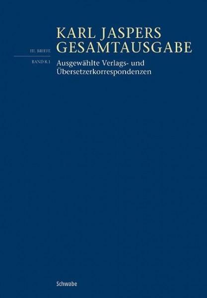 Ausgewählte Verlags- und Übersetzerkorrespondenzen
