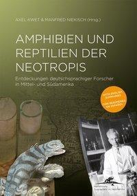 Amphibien und Reptilien der Neotropis
