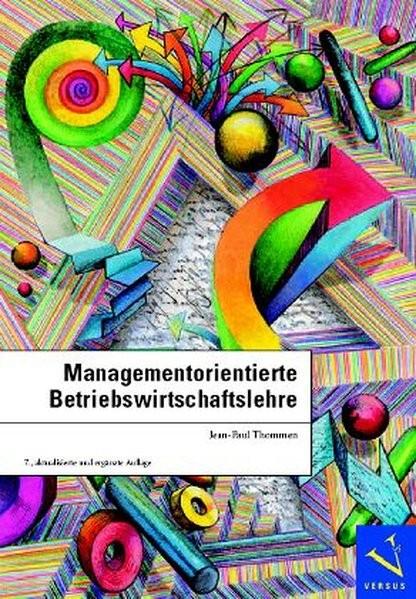 Managementorientierte Betriebswirtschaftslehre