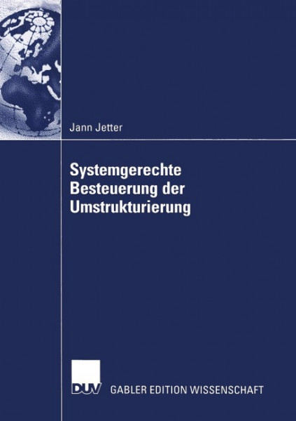 Systemgerechte Besteuerung der Umstrukturierung