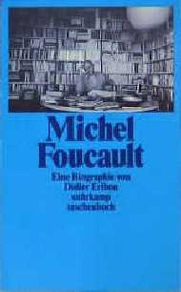 Suhrkamp Taschenbuch Nr. 2226: Michel Foucault - Eine Biographie