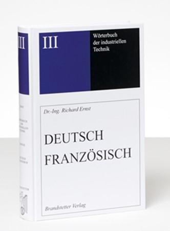 Wörterbuch der industriellen Technik Band 3