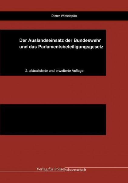 Der Auslandseinsatz der Bundeswehr und das Parlamentsbeteiligungsgesetz