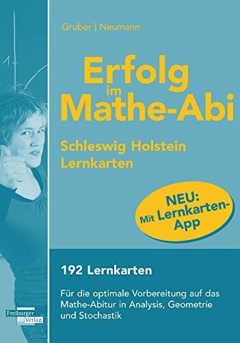 Erfolg im Mathe-Abi Lernkarten Schleswig-Holstein - Gruber, Helmut