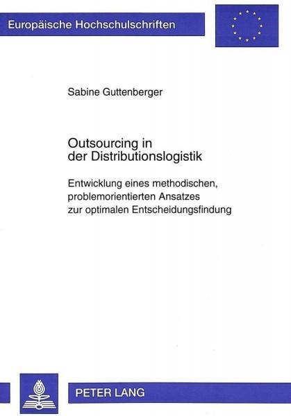 Outsourcing in der Distributionslogistik