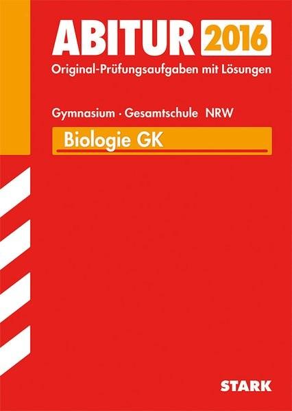 Abiturprüfung Nordrhein-Westfalen - Biologie GK