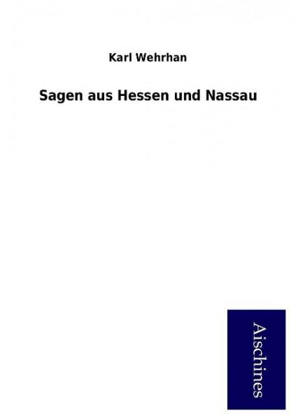 Sagen aus Hessen und Nassau
