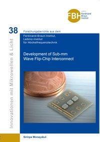 Development of Sub-mm Wave Flip-Chip Interconnect