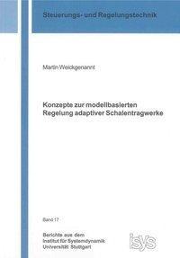 Konzepte zur modellbasierten Regelung adaptiver Schalentragwerke