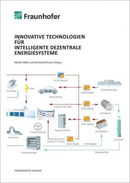 Innovative Technologien für intelligente dezentrale Energiesysteme