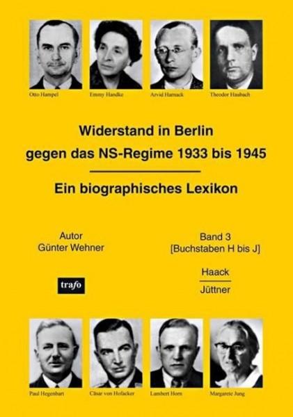 Widerstand in Berlin gegen das NS-Regime 1933 bis 1945