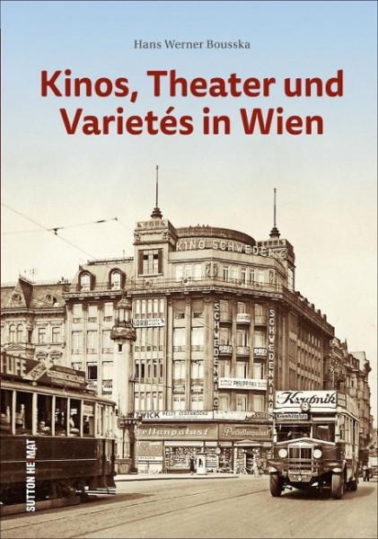 Kinos, Theater und Varietés in Wien