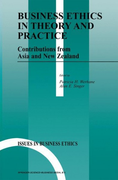 Business Ethics in Theory and Practice