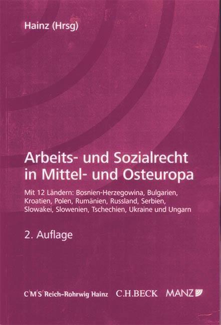 Arbeits- und Sozialrecht CEE - Hainz, Bernhard