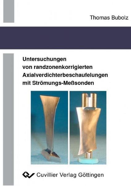 Untersuchungen von randzonenkorrigierten Axialverdichterbeschaufelungen mit Strömungs-Meßsonden