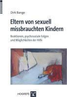 Eltern von sexuell missbrauchten Kindern