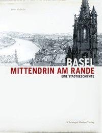 Basel - Mittendrin am Rande