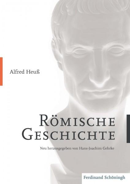 Alfred Heuss - Römische Geschichte
