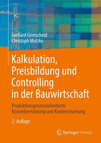 Kalkulation, Preisbildung und Controlling in der Bauwirtschaft