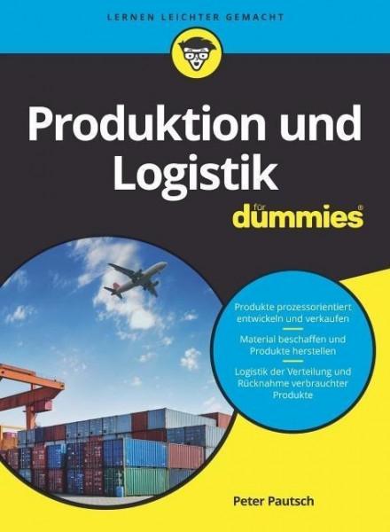 Produktion und Logistik für Dummies