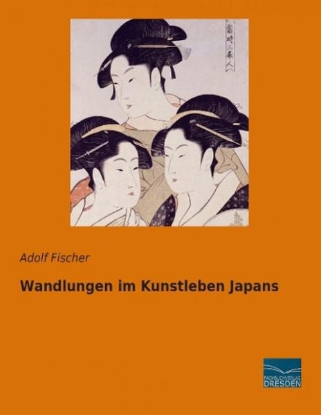 Wandlungen im Kunstleben Japans
