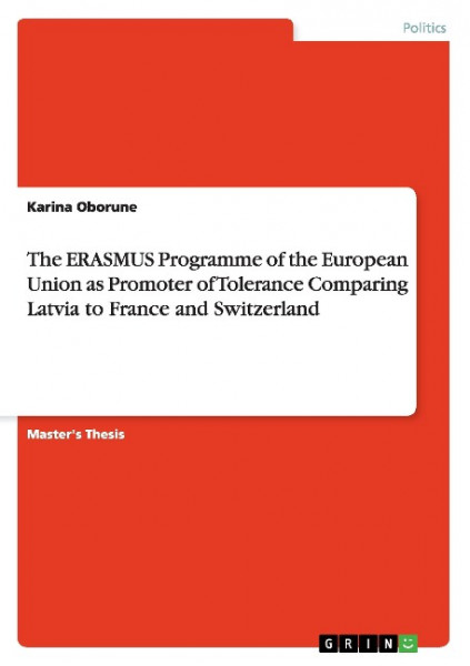 The ERASMUS Programme of the European Union as Promoter of Tolerance Comparing Latvia to France and