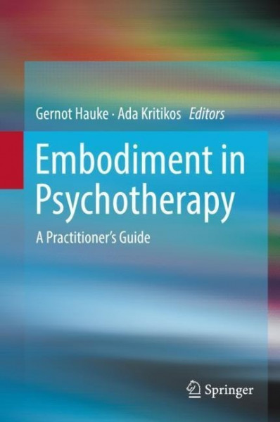 Practitioner's Guide to Embodiment in Psychotherapy