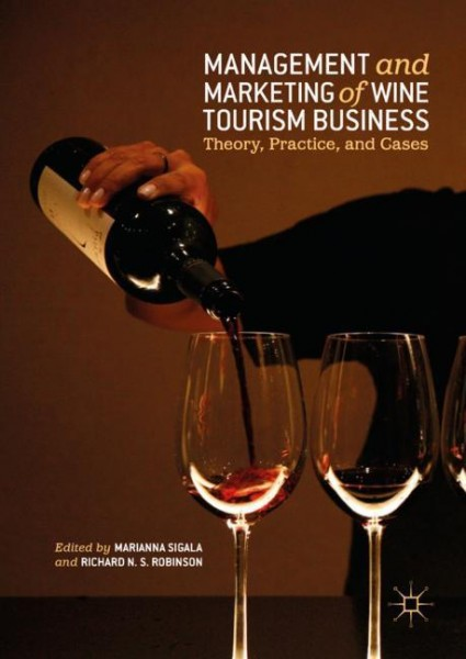 Management and Marketing of Wine Tourism Business