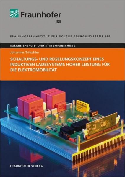 Schaltungs- und Regelungskonzept eines induktiven Ladesystems hoher Leistung für die Elektromobilität.