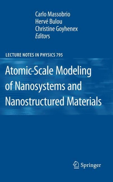 Atomic-Scale Modeling of Nanosystems and Nanostructured Materials