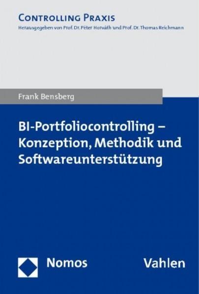 BI-Portfoliocontrolling - Konzeption, Methodik und Softwareunterstützung