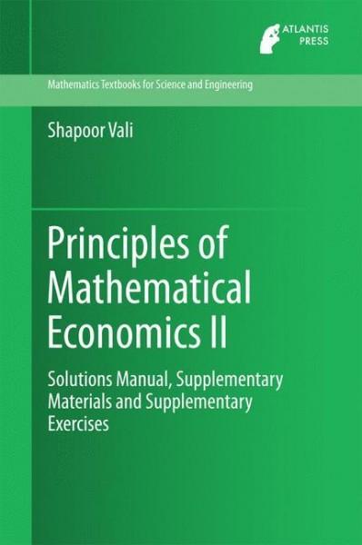 Principles of Mathematical Economics II