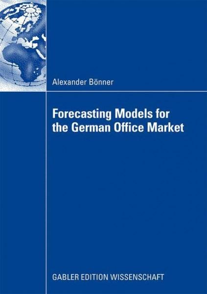 Forecasting Models for the German Office Market