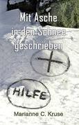 Mit Asche in den Schnee geschrieben