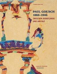 Paul Goesch 1885-1940