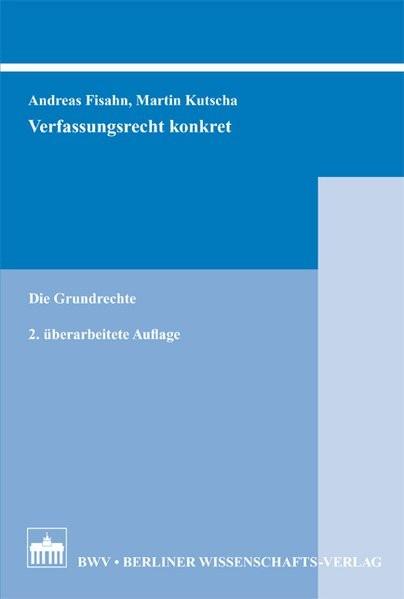 Verfassungsrecht konkret: Die Grundrechte