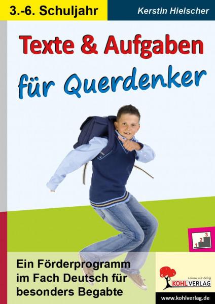 Texte und Aufgaben für Querdenker Ein Förderprogramm im Fach Deutsch für besonders Begabte