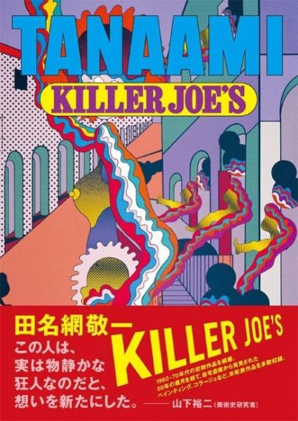 Keiichi Tanaami. Killer Joe´s