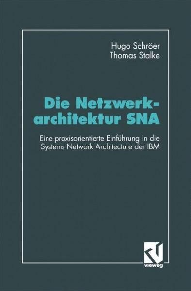 Die Netzwerkarchitektur SNA