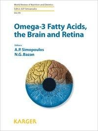 Omega-3 Fatty Acids, the Brain and Retina