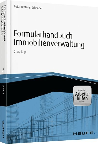 Formularhandbuch Immobilienverwaltung - inkl. Arbeitshilfen online (Haufe Fachbuch)
