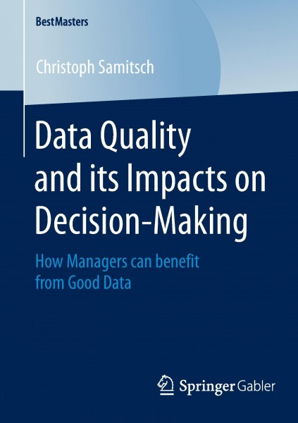 Data Quality and its Impacts on Decision-Making