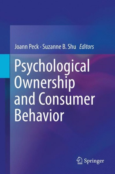 Psychological Ownership and Consumer Behavior