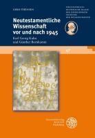 Neutestamentliche Wissenschaft vor und nach 1945