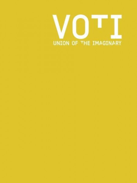 VOTI. Union of the Imaginary. A Forum for Curators
