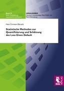 Statistische Methoden zur Quantifizierung und Schätzung des Loss Given Default