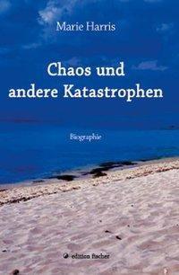 Chaos und andere Katastrophen
