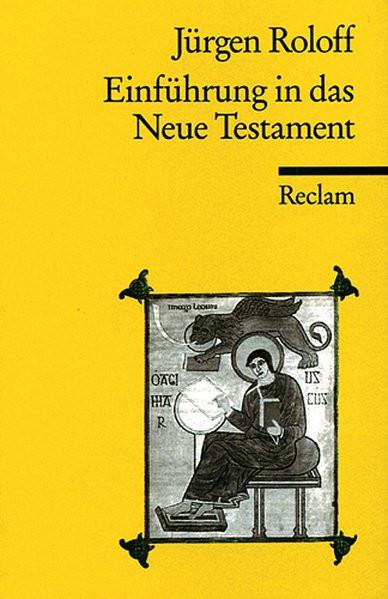 Einführung in das Neue Testament: (Reclam Wissen)