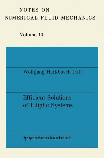 Efficient Solutions of Elliptic Systems